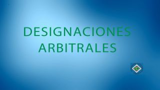 Designación arbitral fase final DH
