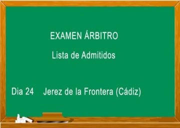 Lista de admitidos al examen de árbitros Nivel 1 y Autonómico (Agosto 2019).